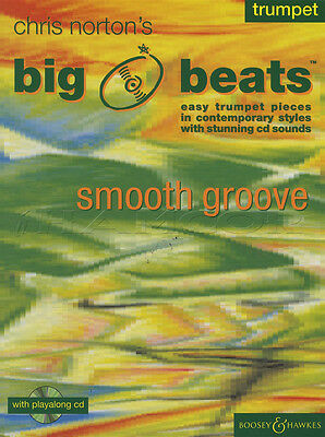 Chirs Norton's Big Beats Smooth Groove for Trumpet Sheet Music Book with CD