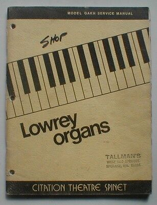 Lowrey GAKH Citation Theatre Spinet Organ Service Repair Manual Schematics