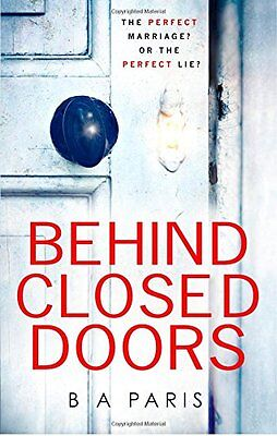 Behind Closed Doors - B A Paris - Brand New Paperback Book