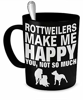 Rottweiler Mug - Rottweilers Make Me Happy - Rottweiler Gifts - Rottweilers