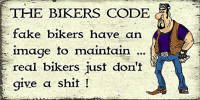 Bikers Code Sign,motorcycle Humour Shabby  Style  Gift