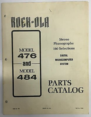 Jukebox Manual - Rock-Ola Parts Catalog Model 476 & 484