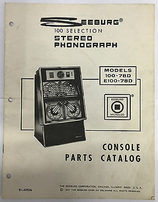 Jukebox Manual - Seeburg Parts Catalog Models 100-78D & E100-78D