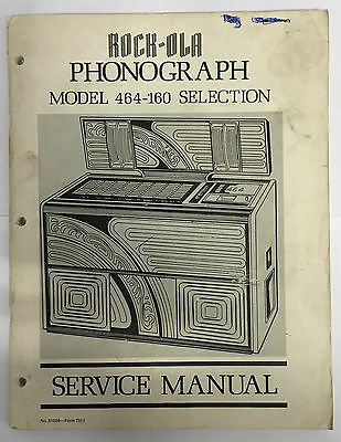Jukebox Manual - Rock-Ola Service Manual Model 464-160