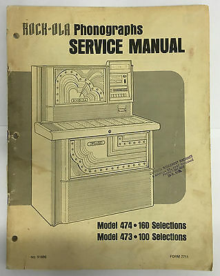 Jukebox Manual - Rock-Ola Service Manual Model 474-160 & 473-100 Selection