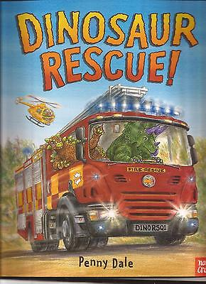 DINOSAUR RESCUE by Penny Dale Children's Picture Story Book NOSY CROW New