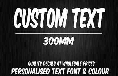 Custom Words Decal - 300mm wide Car Sticker/Decal Cut Vinyl Letters/Lettering