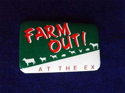 Cne Canadian National Exhibition  The X Fair Ex Farm Out Button Pin Back