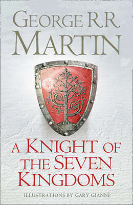 A Knight of the Seven Kingdoms: Being the Adventures of Ser  9780007507672