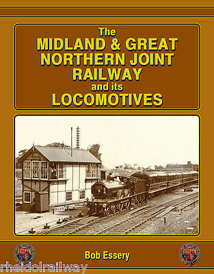 Midland and Great Northern Joint Railway and Its Locomotives M&GNJR
