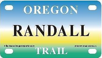 RANDALL Oregon Trail - Mini License Plate - Name Tag - Bicycle Plate!