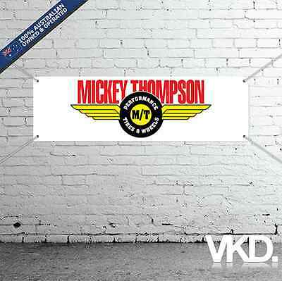 Mickey Thompson Banner - Man Cave Work Shop Garage Shed Tyres Burnouts Drag 4x4