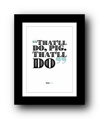 Babe ❤ Typography movie quote poster art limited edition print #11