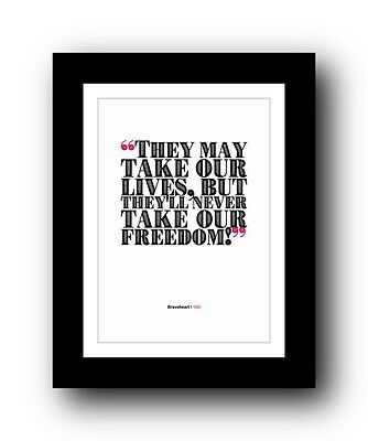 Braveheart  ❤ Typography movie quote poster art limited edition print #13