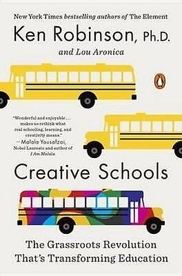 NEW Creative Schools By Sir Ken Robinson Paperback Free Shipping