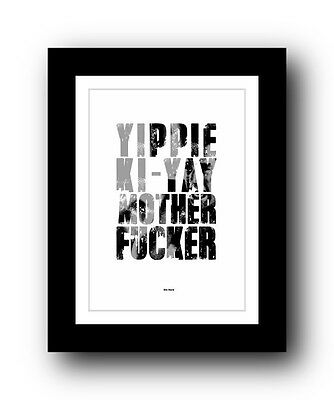 Die Hard ❤ BRUCE WILLIS Typography movie quote poster limited edition print #25