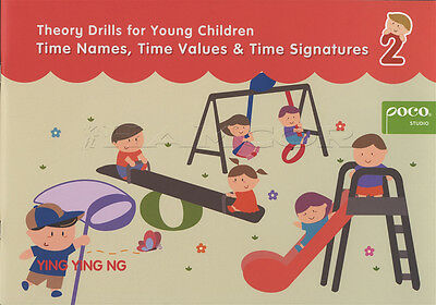 Theory Drills for Young Children 2 Time Names, Values & Signatures Music Book