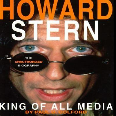 HOWARD STERN: King of All Media : The Unauthorized Biography Hardcover Book