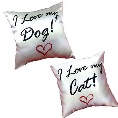 Dog Cat I Love my wording on silky feeling soft Cushion INCLUDES FILLING Gift