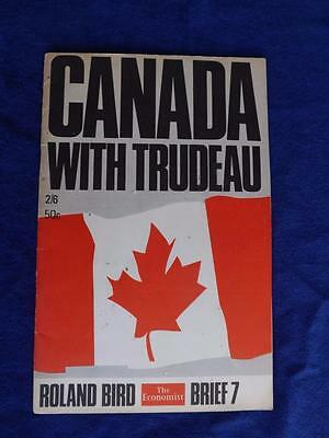 Canada With Trudeau Booklet Roland Bird The Economist Brief 7 Map 1968