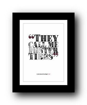 In the Heat of the Night ❤ Typography movie quote poster print #51