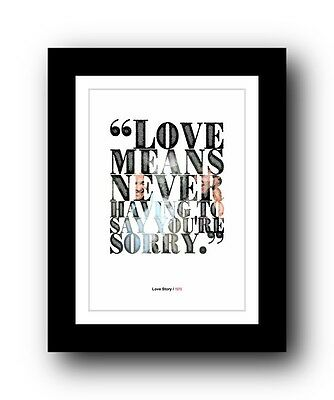 ❤ Love Story ❤ Typography movie quote poster art limited edition print #61