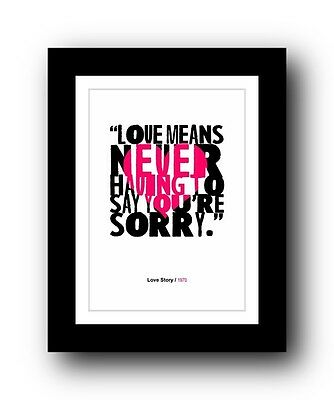 Love Story ❤ Love means Typography movie quote poster art limited edition print