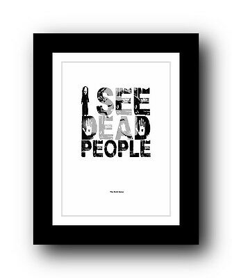 The Sixth Sense ❤ Typography movie quote poster art limited edition print #97