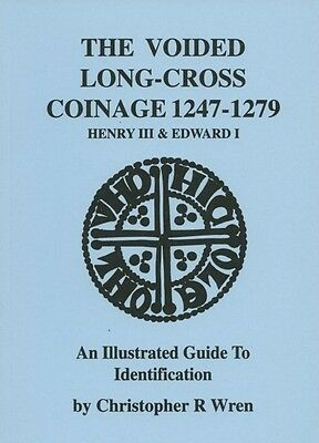 VOIDED LONG-CROSS coinage 1247-1279 HENRY III & I BY C.R. WREN. ( REFERENCE )