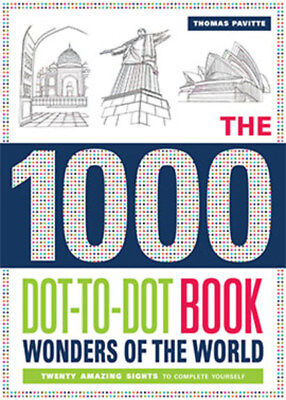 The 1000 Dot to Dot Book: Wonders of the World
