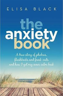 NEW The Anxiety Book By Elisa Black Paperback Free Shipping