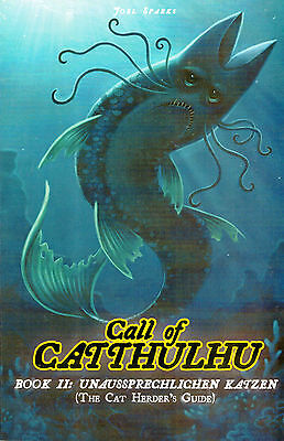 Call of Catthulhu - Book 2: Unausprechlichen Katzen (The Cat Herder's Guide)