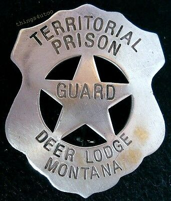Western Terr. Prison Guard Deer Lodge Mont silver badge #BW53