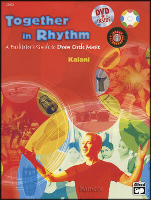 Together in Rhythm Guide to Drum Circle Music by Kalani Hand Drum Book & DVD