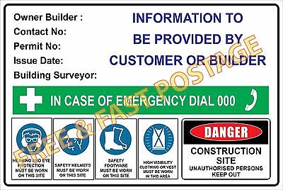 Owner Builder Sign Safety Site Sign Must Have On Your Fence 600Mm X 450Mm - 3Mm
