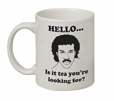 """""""hello...  Is It Tea You're Looking For?"""" Lionel Richie Coffee Mug"""