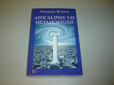 APOCALIPSIS Y / O METAMORFOSIS (Norman Brown)