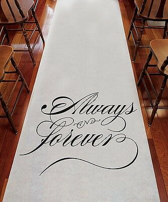 Wedding Aisle Runner ***ALWAYS & FOREVER*** 75 Feet Long Church Runner