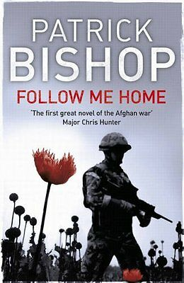 Follow Me Home, Patrick Bishop, New Book