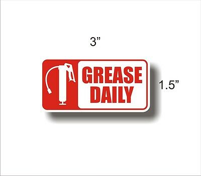 Equipment Maintenance Safety Decal Sticker GREASE DAILY
