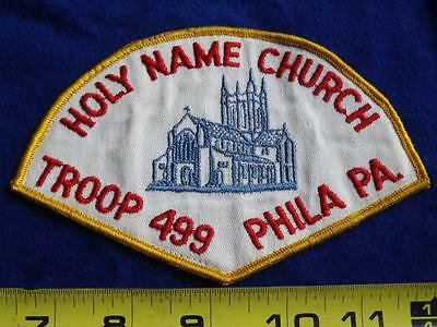 Boy Scouts Troop 499 Holy Name Church Phila Pa Vintage Patch Big Collect Badge