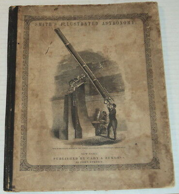 1850 SMITH'S ILLUSTRATED ASTRONOMY w/ 38 SUPERB WOOD ENGRAVINGS on 28 PLATES