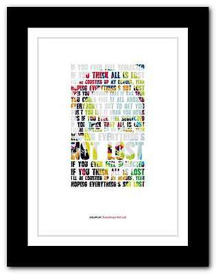 ❤ COLDPLAY ❤ Everything's Not Lost ❤ song lyrics poster art edition print #4