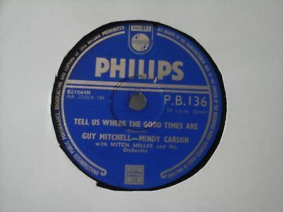 """10"""" 78Rpm - Guy Mitchell & Mindy Carson - Tell Us Where The Good Times Are"""