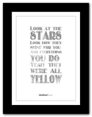 ❤ COLDPLAY yellow ❤ song lyrics poster art limited edition typography print #27