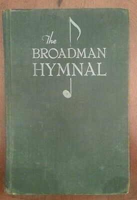 VINTAGE THE BROADMAN HYMNAL (1940) GREEN HARDCOVER Hymn Song Book