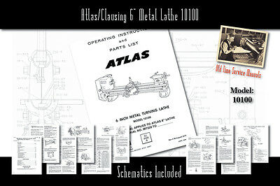 "Atlas/Clausing 6"" Metal Lathe 10100 Service Manual Parts Lists Schematics"