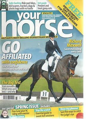 YOUR HORSE MAGAZINE Spring Issue 2010 Go Affiliated With Confidence AL