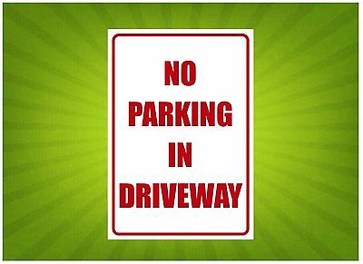 Safety Sign - No Parking In Driveway Metal Sign 300x450mm