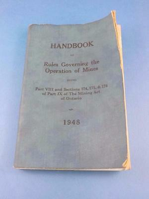 Handbook Rules Governing The Operation Of Mines Ontario 1948